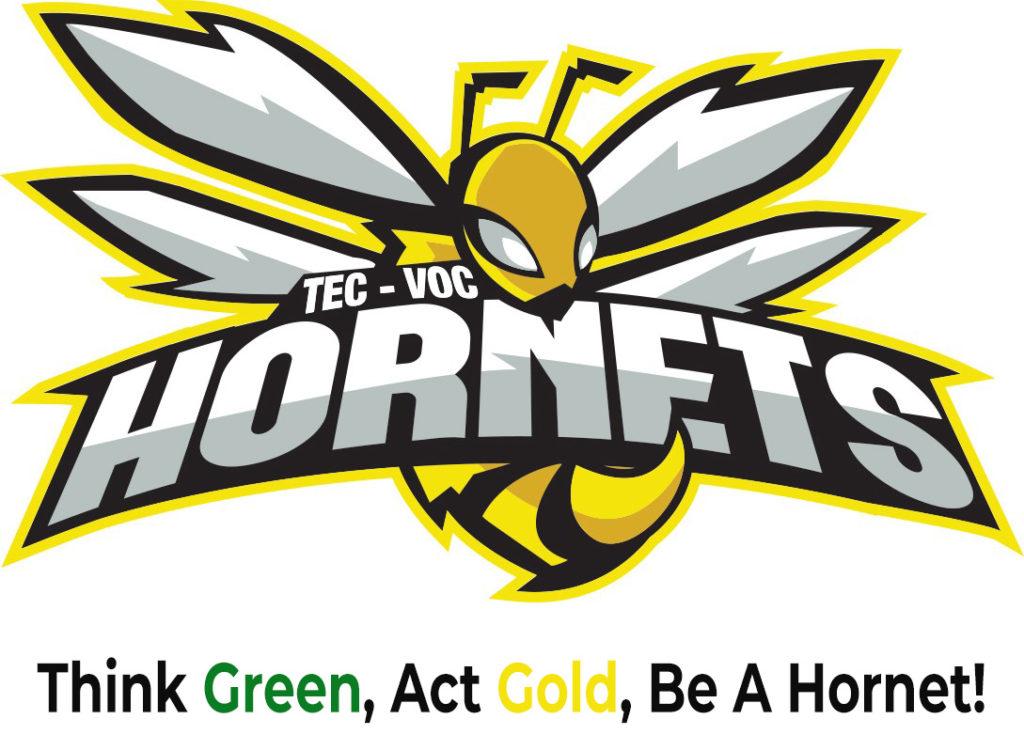 Tec-Voc Hornet - Think Green, Act Gold, Be A Hornet